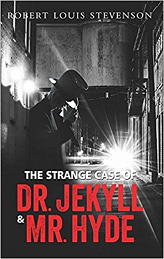 The Strange Case of Dr.Jekyll and Mr. Hyde